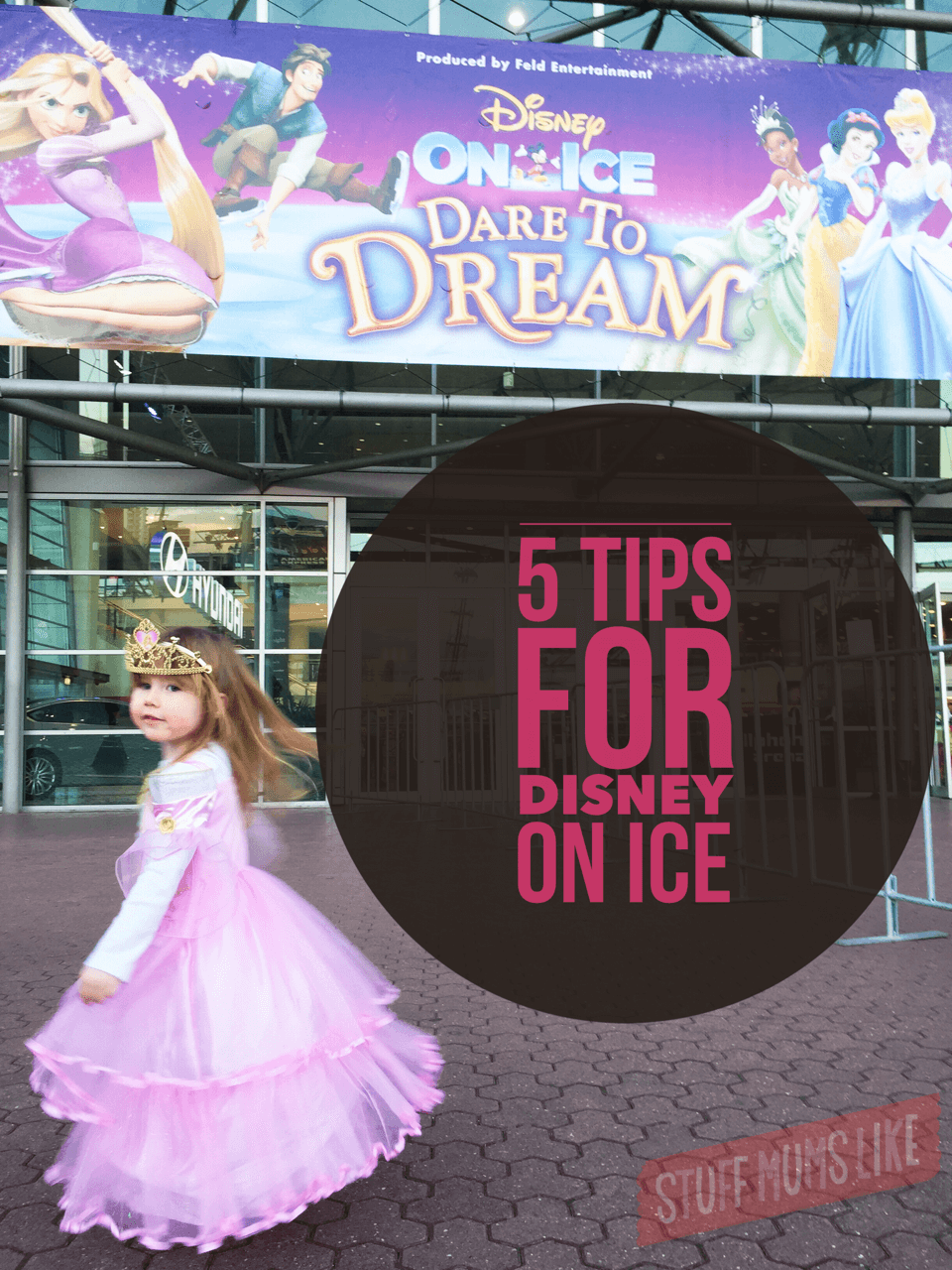5 tips for Disney On Ice