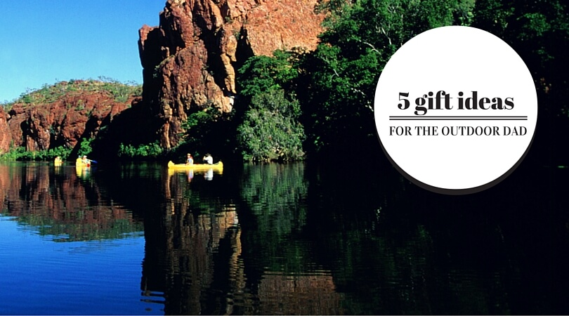 5 gifts FOR THE OUTDOORS DAD