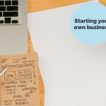 The reality of starting your own business
