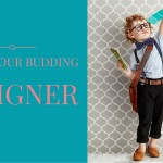 Inspire Your Budding Designer at Homemaker the Valley
