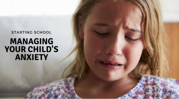 Managing your child's anxiety