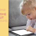 How to manage screen time (without the tantrums!)