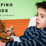 Helping your kids through sickness