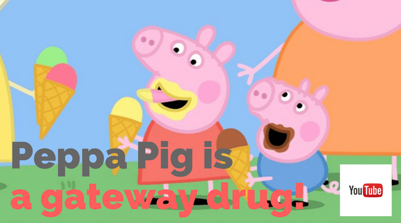 Peppa Pig Is The Gateway Drug Of Youtube Stuff Mums Like