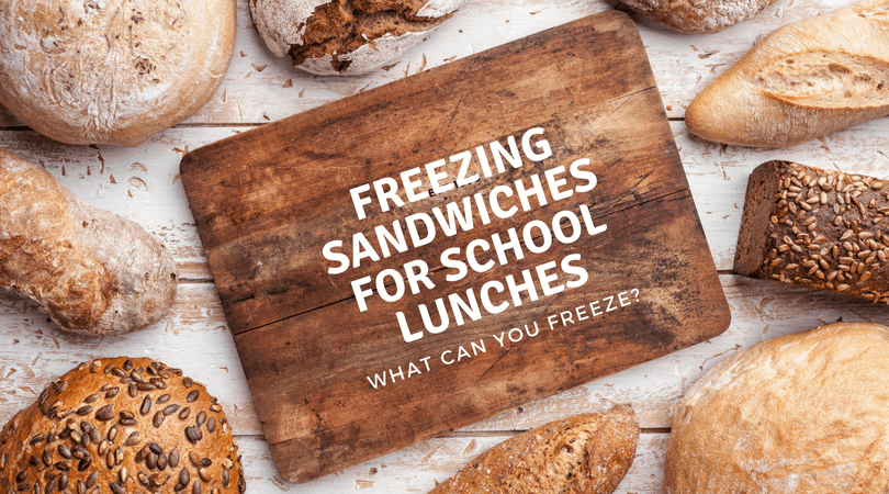 freezing sandwiches for school lunches