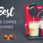 Shopping Guide: Best Home Coffee Machine 2018