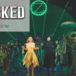 Review – Experiencing Wicked the Musical on Broadway