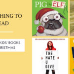 Something to Read – The best kids' books for Christmas