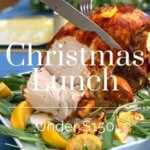 All new Christmas lunch for under $150