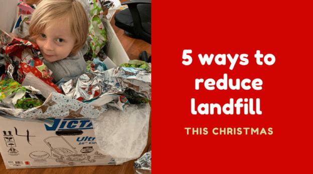 reduce landfill this christmas