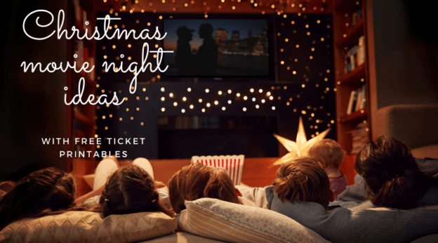 Christmas movie night ideas