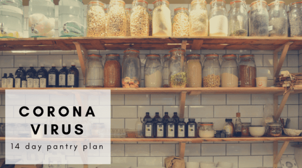 Corona Virus 14 day pantry plan
